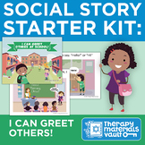 Social Story Starter Kit: I Can Greet Others!