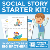 Social Story Starter Kit: I'm Going to be a Big Brother!