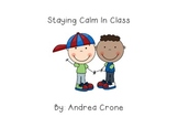Social Story - Staying Calm in Class