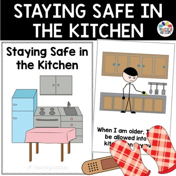 Social Story Staying Safe in the Kitchen