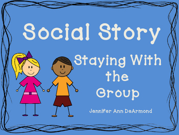 Social Story: Staying With the Group