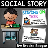 Social Story: Staying on Task