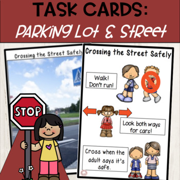 Street & Parking Lot Safety:  Teaching Story