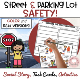 Crossing the Street and Parking Lot Safety Social Story and Activities