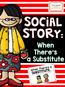 Social Story- Substitutes