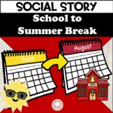 Social Story Transition to Summer Break Superboy