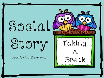Social Story: Taking a Break
