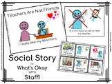 Teachers Are Not Friends. A Social Story for Autism, SpEd,