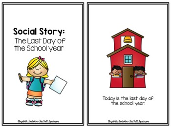 Social Story: The Last Day of School