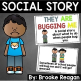 Social Story: They Are Bugging Me