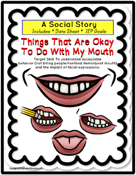 Social Story - Things That Are Okay/Not Okay To Do With My Mouth - Autism