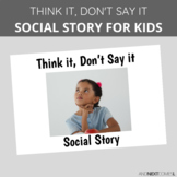 Social Story: Think it, Don't Say it
