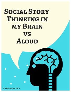 Social Skills Story Thinking in My Mind Vs. Aloud