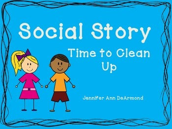 Social Story: Time to Clean Up