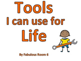 Social Story: Tools I Can Use for Life