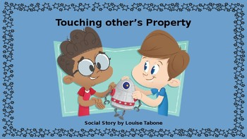 Social Story: Touching Other's Property