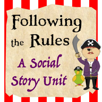 Social Story Unit: Following the Rules