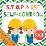 Social Story Unit: Use Self-control, S.T.O.P.