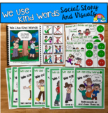 "Social Story Unit:  ""We Use Kind Words"""