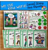 "Social Story Unit:  ""We Use Kind Words"""