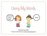 Use your Words - Social Story