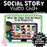 Social Story Video Chat Distance Learning