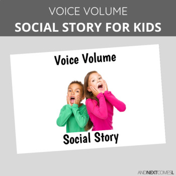 Social Story: Voice Volume