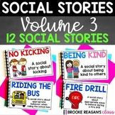 Social Story Volume 3: 12 Social Stories Teaching Appropriate Behavior