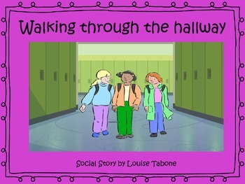 Social Story: Walking Through the Hallway