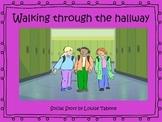Social Story: Walking Through the Hallway