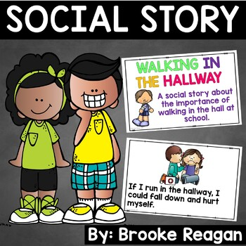 Social Story: Walking in the Hallway