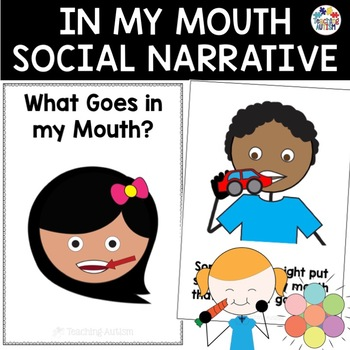 Social Story What Goes in My Mouth
