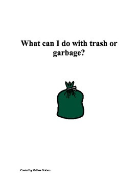 Social Story: What can I do with trash or garbage?