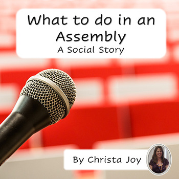 Assemblies : What to Do Social Story