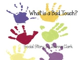 """Social Story- """"What is a Bad Touch?"""" Printable"""