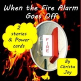 When the Fire Alarm Goes Off Social Stories and Power Cards