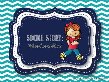Social Story: When Can I Run?