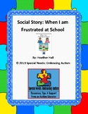Social Story: When I Am Frustrated at School