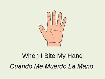 Social Story: When I Bite My Hand - Cuando me muerdo la mano (English/Spanish)