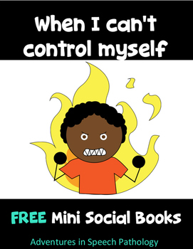 When I Can't Control Myself: Social Story
