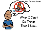 Social Story - When I Can't Do Things I Like (Autism/Speci