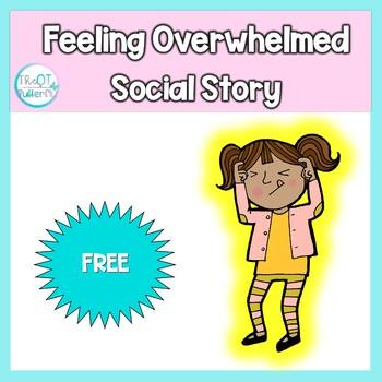 Social Story: When I feel Overwhelmed