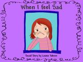 Social Story: When I feel Sad