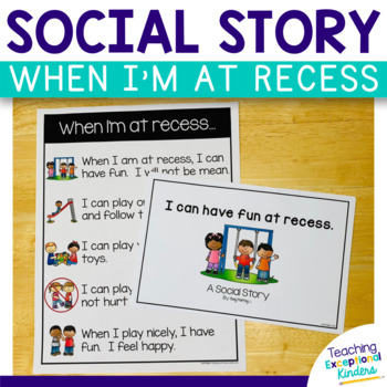 Social Story:  When I'm at recess