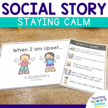 Social Story:  When I'm upset (how to stay calm)