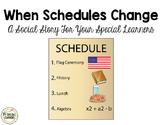 Social Narrative: When Schedules Change