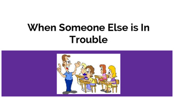 Social Story: When Someone Else is in Trouble