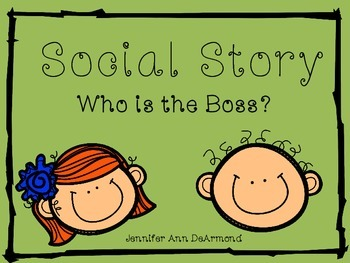 Social Story: Who is the Boss?