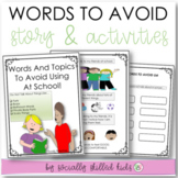 Words And Topics To Avoid Using At School    SOCIAL STORY SKILL BUILDER