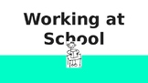Social Story: Working at School